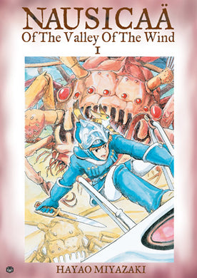 Nausicaä of the Valley of the Wind, Vol. 1 by Hayao Miyazaki