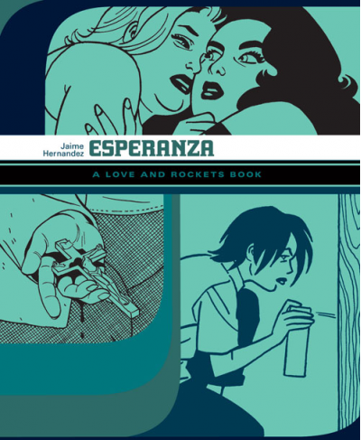 Love and Rockets Library: Esperanza by Jaime Hernandez