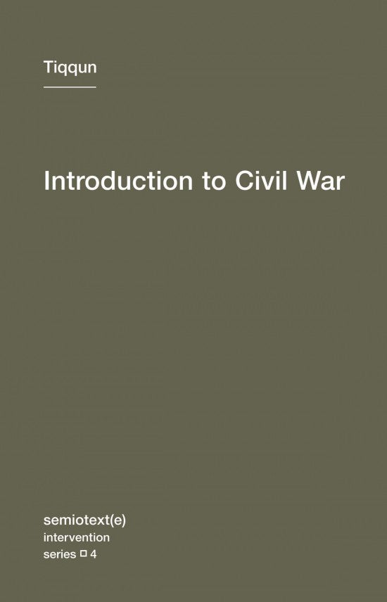 Introduction to Civil War By Tiqqun