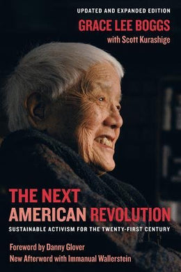 The Next American Revolution: Sustainable Activism for the Twenty-First Century by Grace Lee Boggs