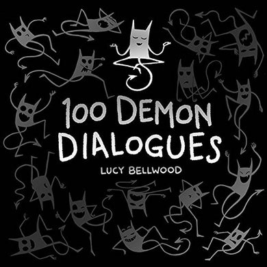 100 Demon Dialogues by Lucy Bellwood