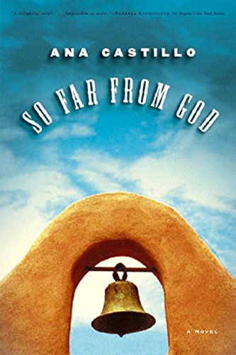 So Far from God: A Novel by Ana Castillo