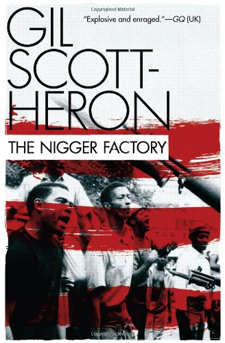 The Nigger Factory by Gil Scott-Heron