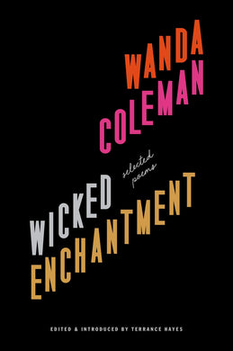 Wicked Enchantment by Wanda Coleman