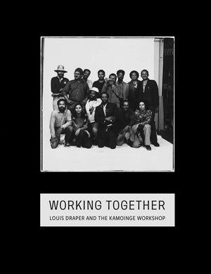 Working Together: Louis Draper and the Kamoinge Workshop by Sarah L. Eckhardt