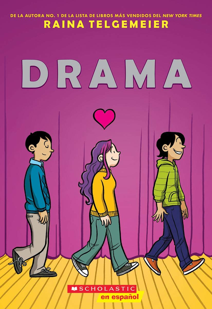 Drama (Spanish Edition) by Raina Telgemeier