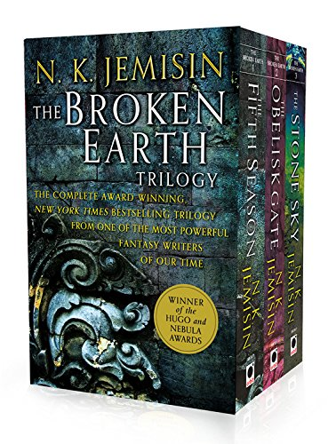 The Broken Earth Trilogy: The Fifth Season, The Obelisk Gate, The Stone Sky by N. K. Jemisin