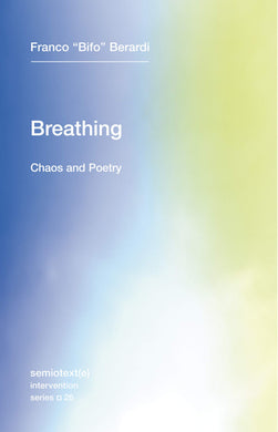Breathing: Chaos and Poetry by Franco
