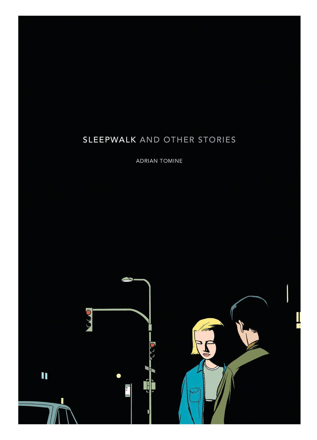 Sleepwalk: and Other Stories by Adrian Tomine