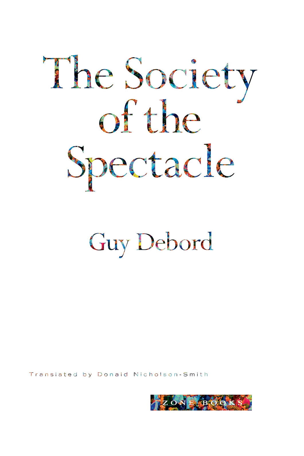 The Society of the Spectacle (Revised Edition) by Guy Debord