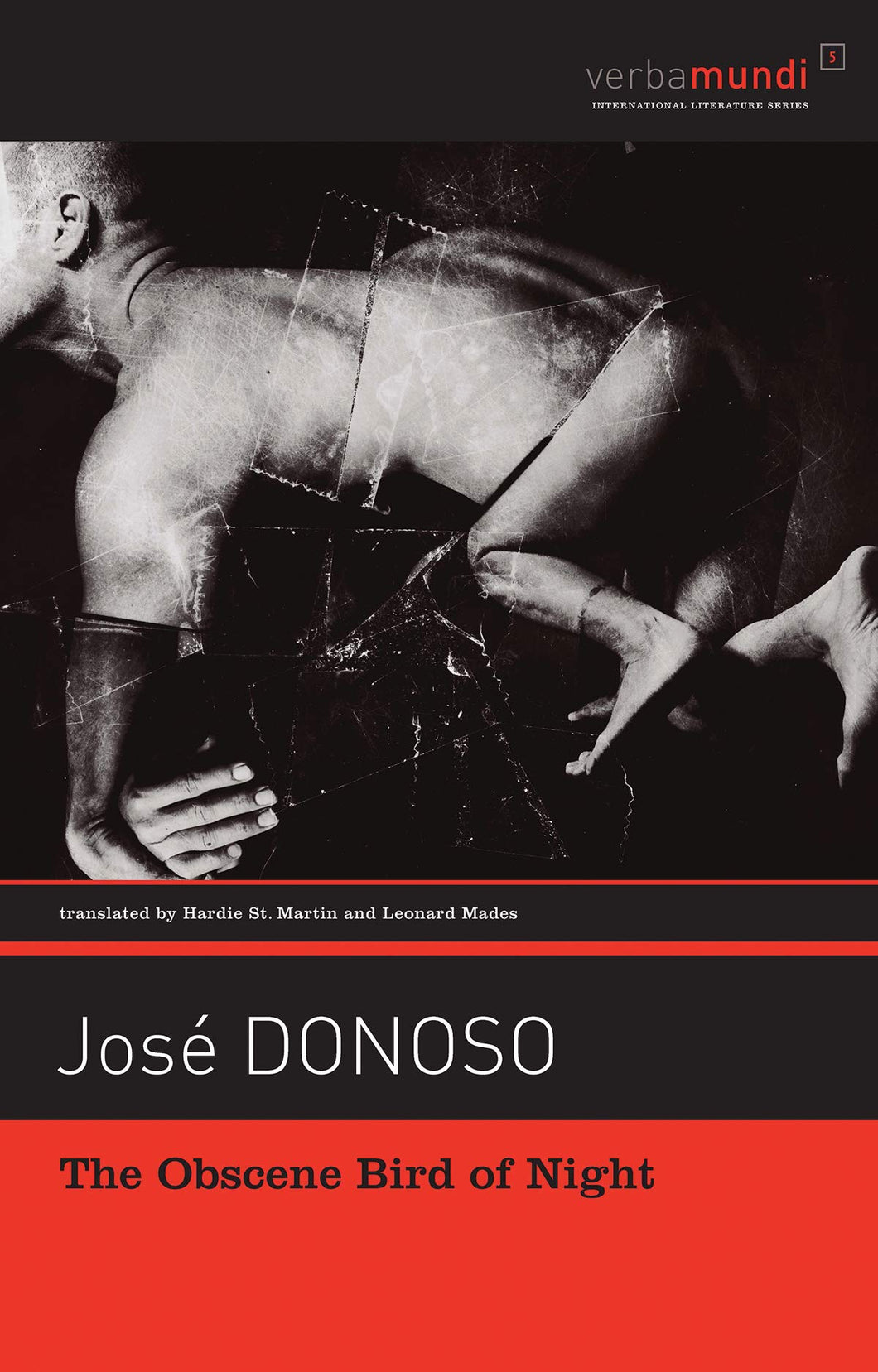 Obscene Bird of Night (Verba Mundi) by Jose Donoso