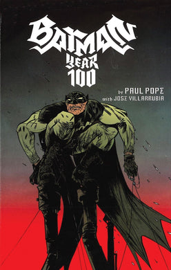 Batman: Year One Hundred by Paul Pope with Jose Villarrubia