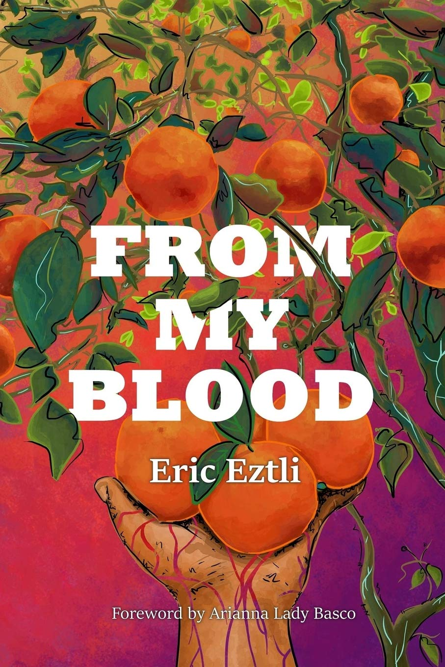 From My Blood by Eric Eztli