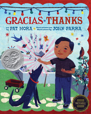 Gracias / Thanks by Pat Mora, John Parra