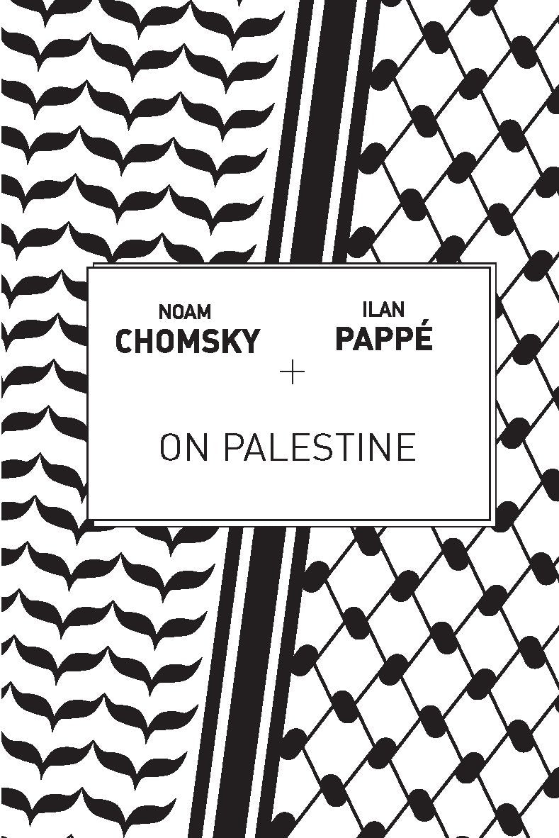 On Palestine by Noam Chomsky