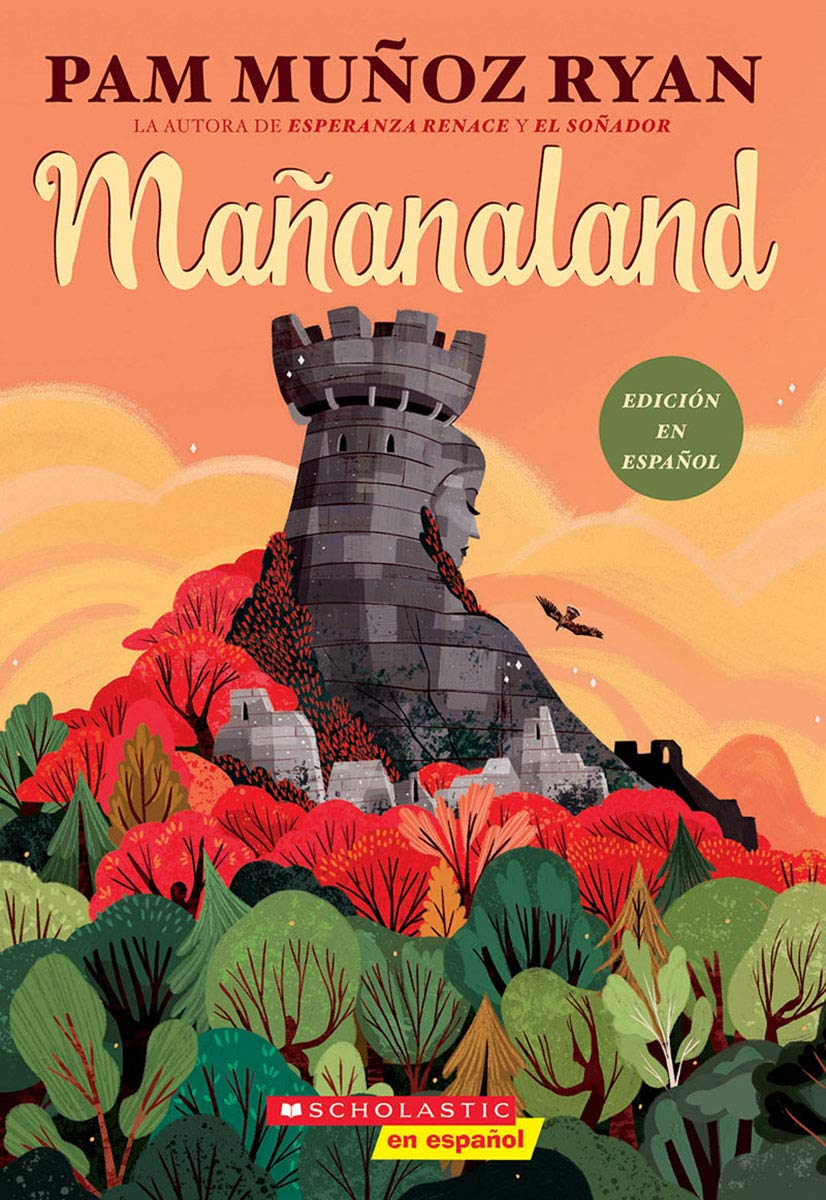 Mañanaland (Spanish Edition) by Pam Muñoz Ryan