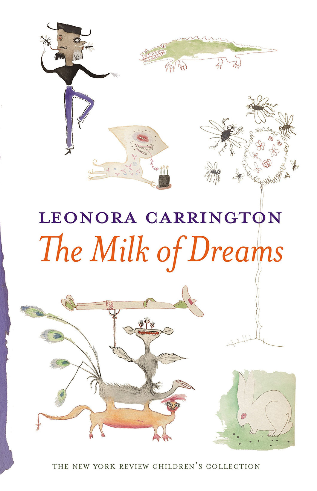 The Milk of Dreams by Leonora Carrington