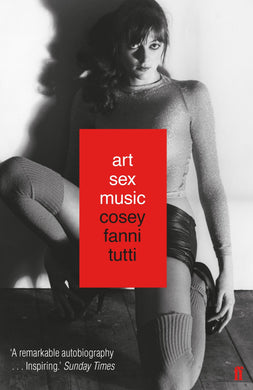Art Sex Music by Cosey Fanni Tutti