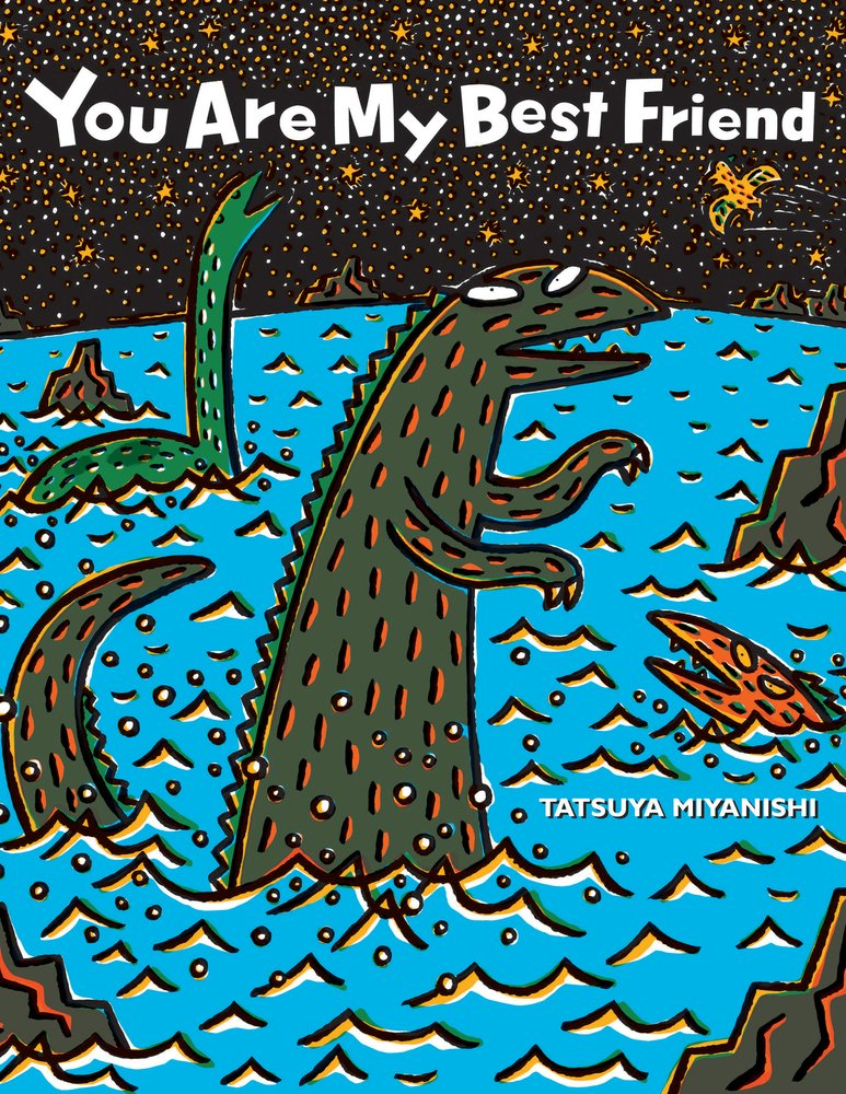 You Are My Best Friend (Tyrannosaurus Series) by Tatsuya Miyanishi