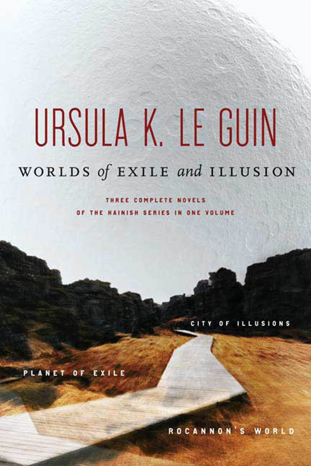 Worlds of Exile and Illusion by Ursula Le Guin
