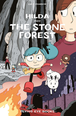 Hilda and the Stone Forest by by Luke Pearson