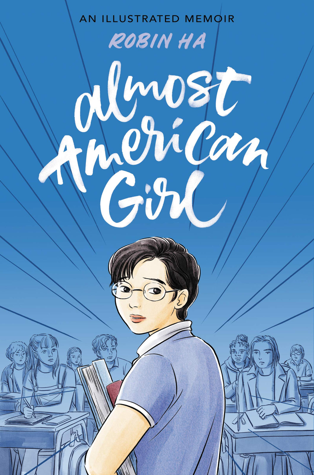 Almost American Girl: An Illustrated Memoir by Robin Ha