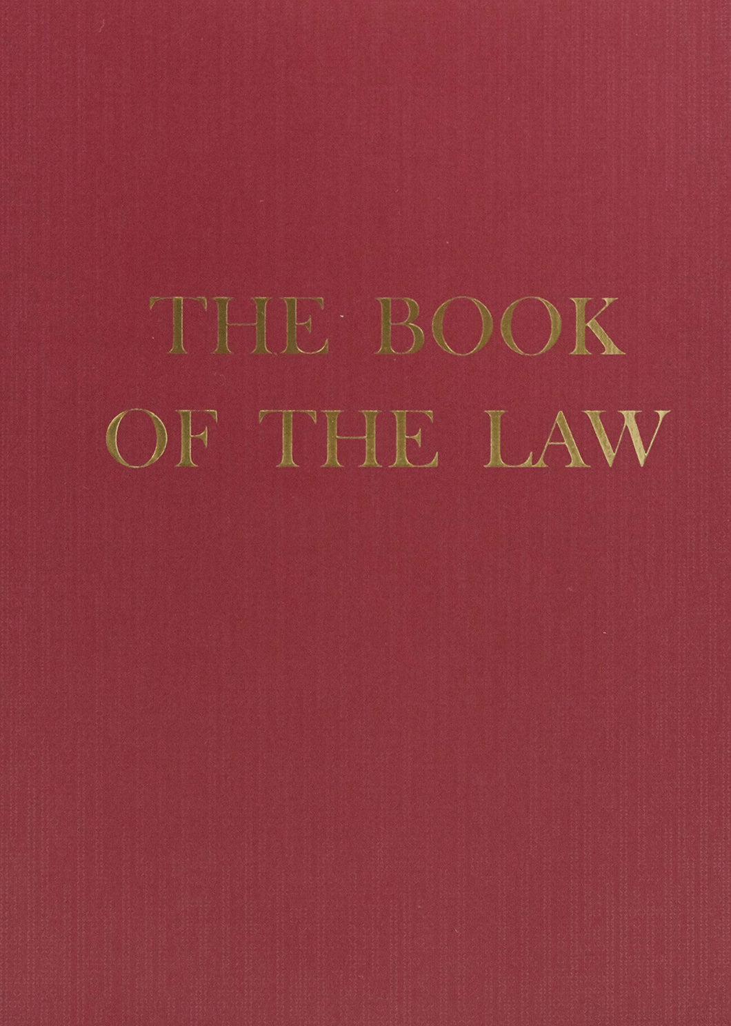 The Book of the Law by Aleister Crowley
