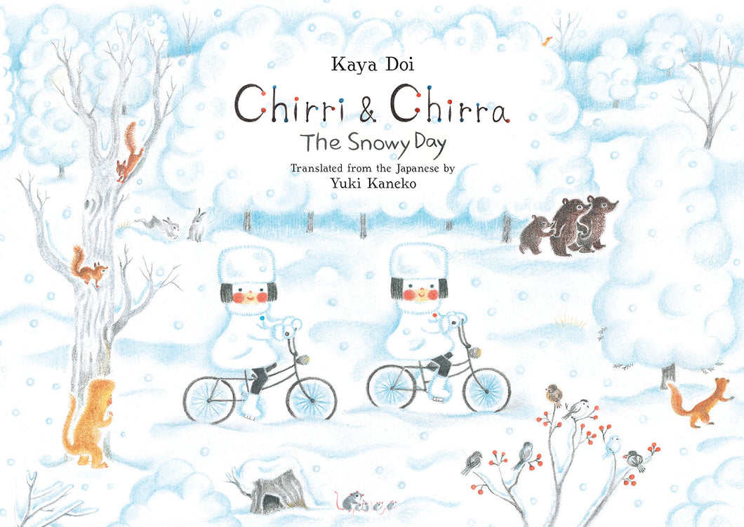 Chirri and Chirra The Snowy Day by Kaya Doi