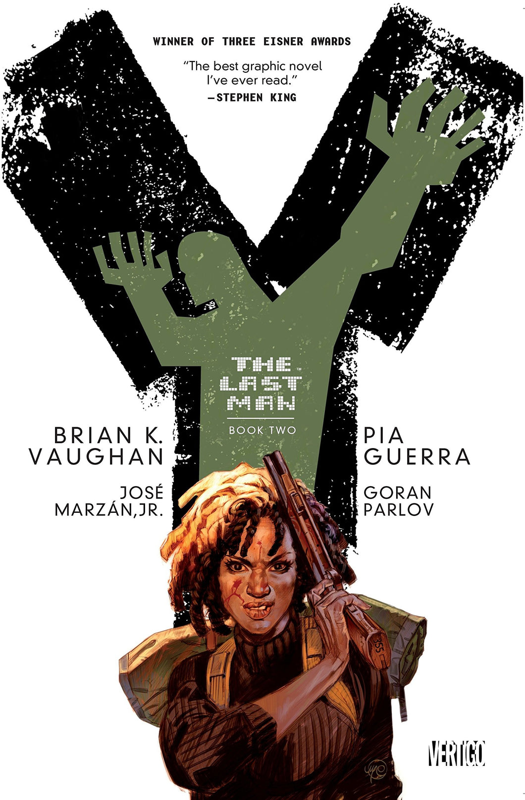 Y: The Last Man (Book Two) by by Brian K. Vaughan, Pia Guerra