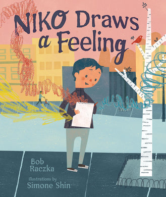 Niko Draws a Feeling by Robert Raczka