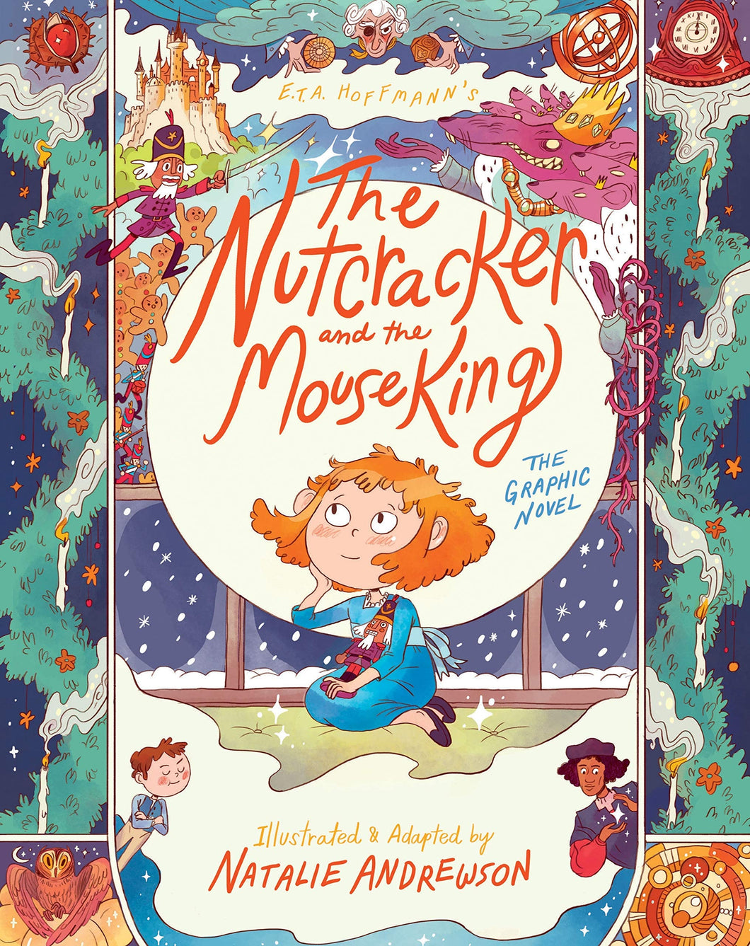 The Nutcracker and the Mouse King: The Graphic Novel by Natalie Andrewson (E.T.A. Hoffmann)
