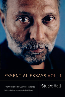 Essential Essays, Volume 1: Foundations of Cultural Studies by Stuart Hall