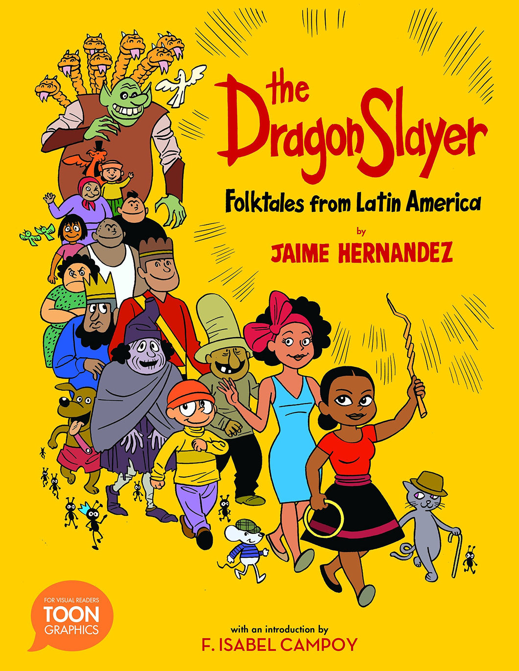 The Dragon Slayer: Folktales from Latin America by Jaime Hernandez
