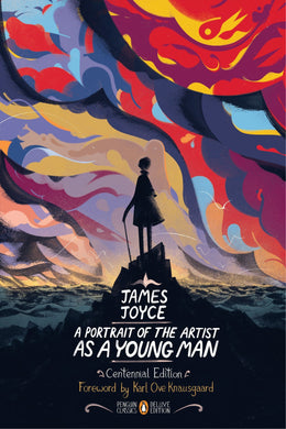 A Portrait of the Artist as a Young Man: Centennial Edition by James Joyce