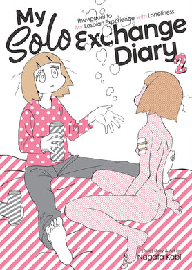 My Solo Exchange Diary Vol. 2 (My Lesbian Experience with Loneliness) by Nagata Kabi