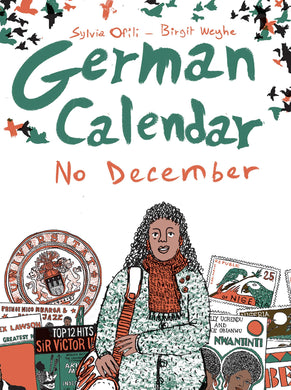 German Calendar No December by Sylvia Ofili, Birgit Weyhe