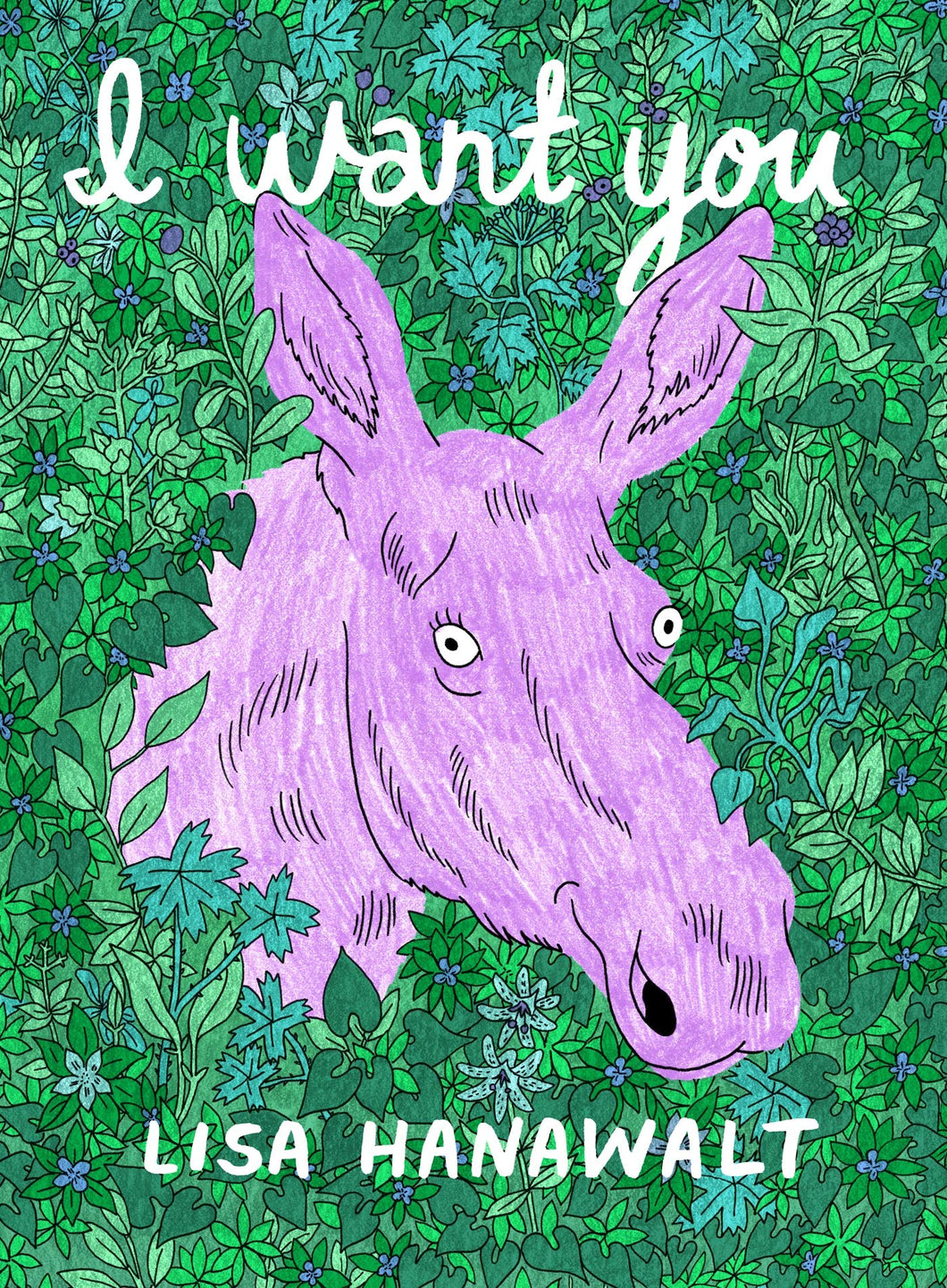 I Want You by Lisa Hanawalt