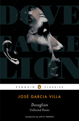 Doveglion: Collected Poems by José Garcia Villa