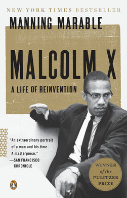 Malcolm X: A Life of Reinvention by Manning Marable