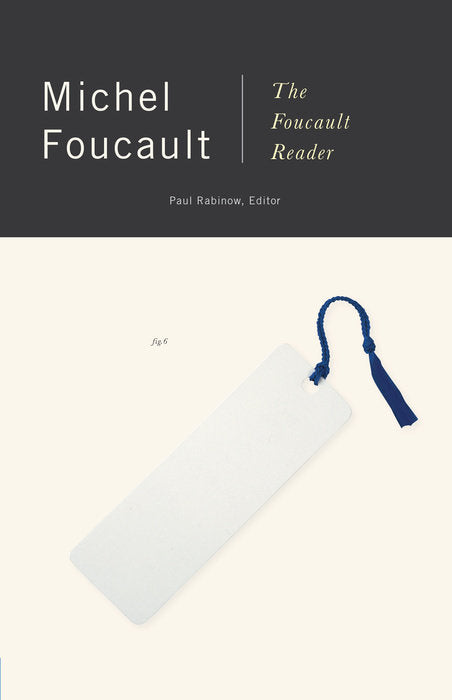 The Foucault Reader by Michel Foucault