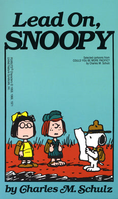 Lead On, Snoopy by Charles M. Schulz