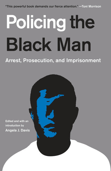 Policing the Black Man by Angela J. Davis