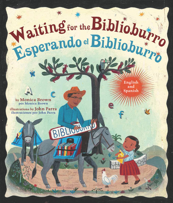 Waiting for the Biblioburro by Monica Brown and John Parra