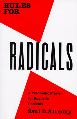 Rules for Radicals by Saul Ailinsky