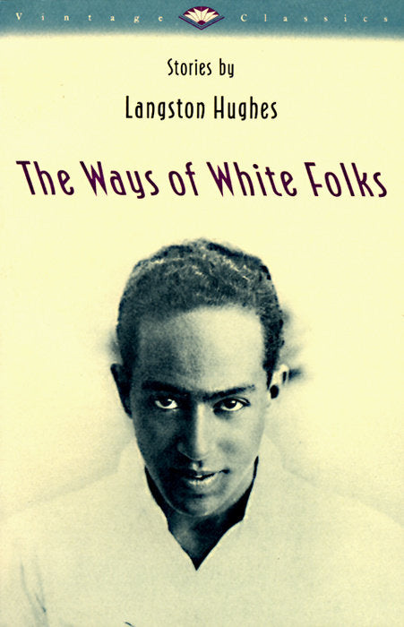 The Ways of White Folks by Langston Hughes