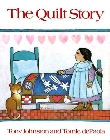 The Quilt Story by Tony Johnston and Tomie dePaola