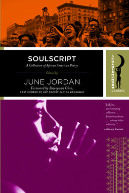 Soulscript: A Collection of Classic African American Poetry by June Jordan