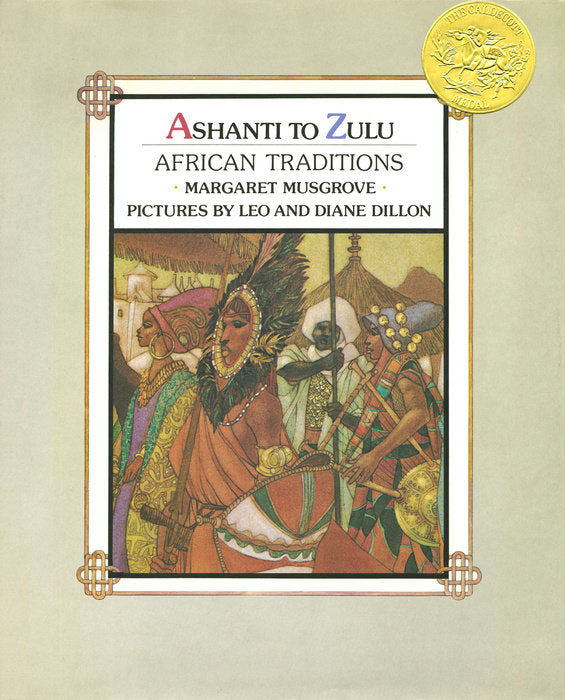 Ashanti to Zulu: African Traditions by Margaret Musgrove, Diane Dillon