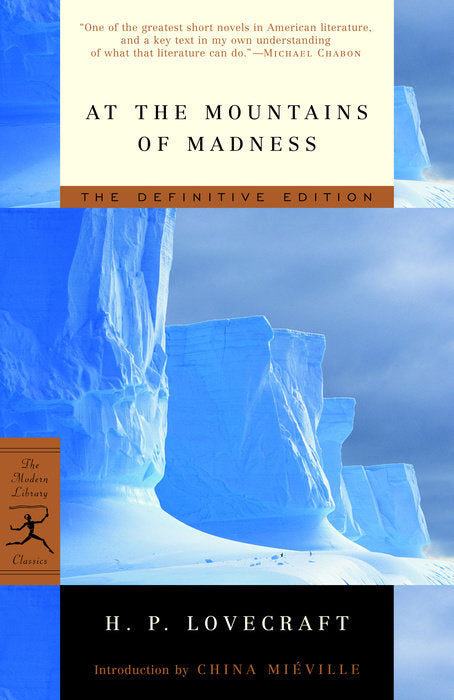 At the Mountains of Madness by H.P. Lovecraft