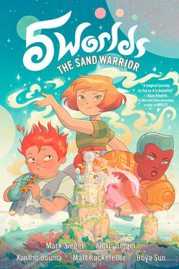 5 Worlds Book 1: The Sand Warrior by Mark and Alexis Siegel
